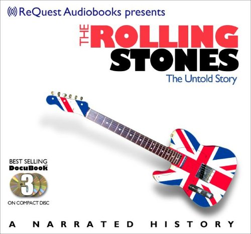 The Rolling Stones: The Untold Story (Docubook) (The Docubook Narrated Documentary Series) ebook