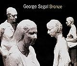 Segal George - Bronze, Joan Pachner, 0971384487