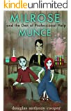 Milrose Munce and the Den of Professional Help (Extended Edition)