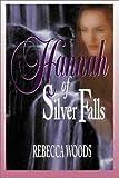 Hannah of Silver Falls, Rebecca Woods, 1555173349