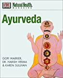 Ayurveda, Gopi Warrier and Harish Verma, 078947784X