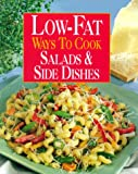Low-Fat Ways to Cook Salads and Side Dishes, , 0848722108