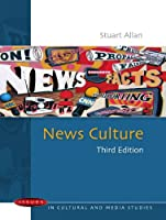 News Culture: Issues in Cultural and Media Studies, 3rd Edition Front Cover