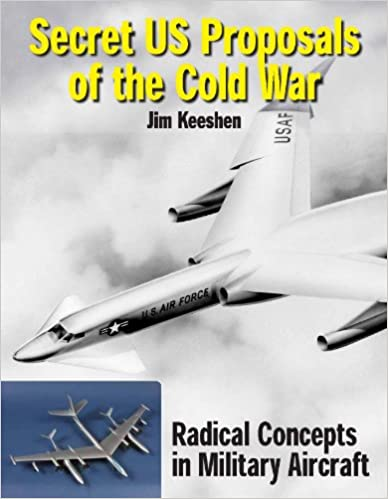 Secret US Proposals of the Cold War: Radical Concepts in