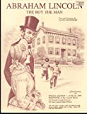 img - for Abraham Lincoln: The Boy, the Man (June 16, 1988 Reopening of the Lincoln Home Special Edition with 113 Original Lincoln Drawings and 101 Rare Lincoln Related Photos) book / textbook / text book