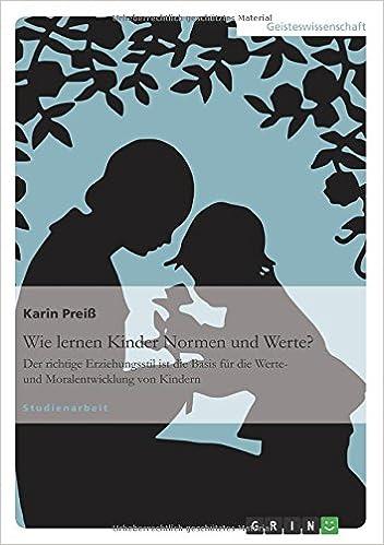 Wie lernen Kinder Normen und Werte? (German Edition)