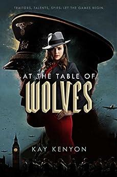 At the Table of Wolves (A Dark Talents Novel) by [Kenyon, Kay]