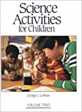 Science Activities for Children, Lorbeer, George C., 069714691X