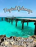 Tropical Getaways Desk Calendar 2020: Monthly Desk Calendar Featuring the World s Most Beautiful Vacation Spots