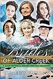 Brides Of Alder Creek: A Clean Historical Western