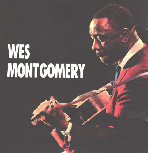 Wes Montgomery - Wes Montgomery Live In Europe - Zortam Music