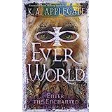 Enter the Enchanted (Everworld #3)