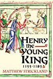 Henry the Young King, 1155-1183