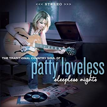 Sleepless Nights By Patty Loveless 2008 Audio CD Amazonca Music