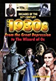 The 1930s from the Great Depression to the Wizard of Oz, Stephen Feinstein, 0766016099