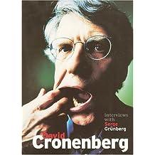 David Cronenberg: Interviews with Serge Grunberg