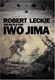 The Battle for Iwo Jima, Robert Leckie, 074348682X
