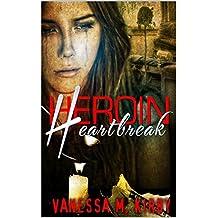 Heroin Heartbreak