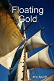 Book cover image for Floating gold
