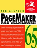 PageMaker 6.5: For Macintosh (Visual QuickStart Guides)