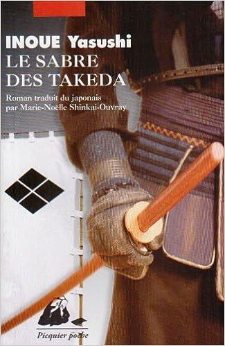Yasushi Inoué - Le sabre des Takeda