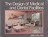 Design of Medical and Dental Facilities