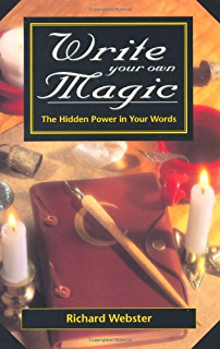Crafting Magick with Pen and Ink: Learn to Write Stories, Spells and