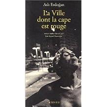 VILLE DONT LA CAPE EST ROUGE (LA)