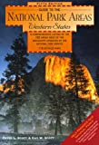Guide to the National Park Areas, David L. Scott and Kay W. Scott, 0762703164