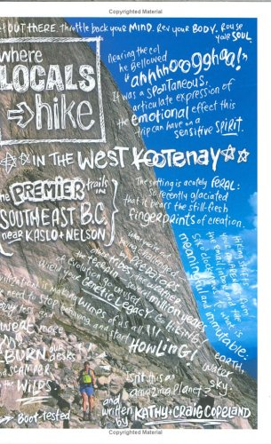 Where Locals Hike in the West Kootenay: Premier Trails in Southeast B.C. near Kaslo & Nelson