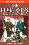 The Rumrunners, Frank W. Anderson, 1894864409