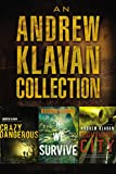 An Andrew Klavan Collection: Crazy Dangerous, If We Survive, Nightmare City