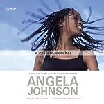 A Certain October | Angela Johnson
