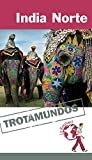 img - for India Norte / North India (Trotamundos) (Spanish Edition) book / textbook / text book