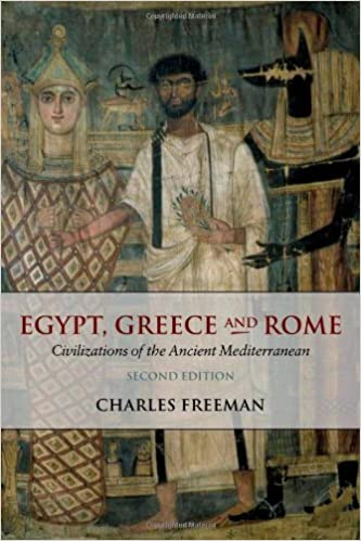Egypt, Greece and Rome: Civilizations of the Ancient Mediterranean by Charles Freeman (2004-01-29)