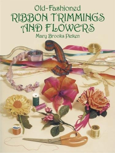 Old-Fashioned Ribbon Trimmings and Flowers (Dover Craft Books) (Ruffle Lace Ribbon For Craft)