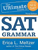 The third edition of The Ultimate Guide to SAT Grammar  provides comprehensive coverage of all the grammar and rhetoric tested on the redesigned SAT multiple choice Writing section. Dozens of exercises help students move from studying concept...