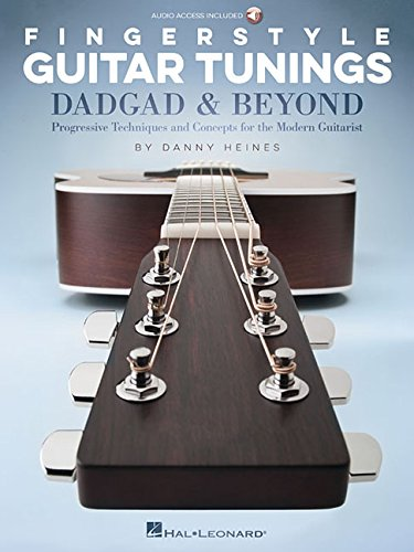 Fingerstyle Guitar Tab Songbook - Fingerstyle Guitar Tunings: DADGAD & Beyond: Progressive Techniques and Concepts for the Modern Guitarist Bk/Online Audio