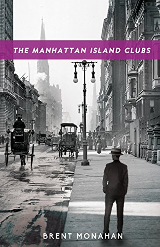 The Manhattan Island Clubs: A John Le Brun Novel, Book 3 ebook