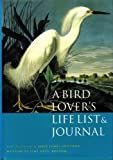 A Bird Lover's Life List and Journal, Boston Museum of Fine Arts Staff and Norman Boucher, 0821219936