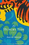 The Hungry Tide, Amitav Ghosh, 0618329978