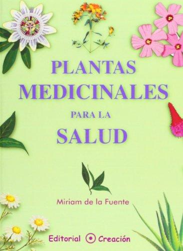 Plantas medicinales para la salud (Spanish Edition)