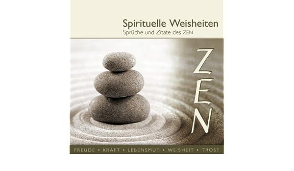 Amazoncom Sprüche Und Zitate Des Zen Spirituelle