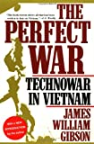The Perfect War, James William Gibson, 0871137992