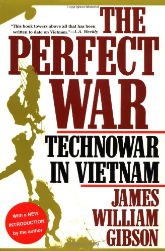 The Perfect War: Technowar in Vietnam (Military History Series) pdf epub