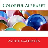 Colorful Alphabet, Ashok Malhotra, 1484844904