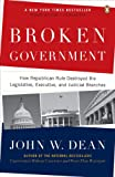 Broken Government, John W. Dean, 0143114212