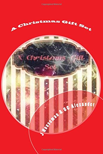 A Christmas Gift Set: In Association with, A Girly Girl Production ebook