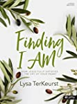 Finding I AM - Bible Study Book: How...