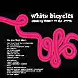 White Bicycles: Making Music in the 1960s - The Joe Boyd Story